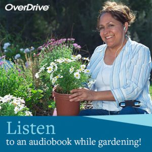 listen to audiobooks while you garden